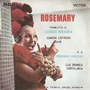Tributo a Carmen Miranda e Chiquinha Gonzaga/Rosemary