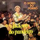O Dono do Forró/Jackson Do Pandeiro