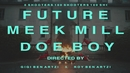 100 Shooters (Official Music Video)( feat.Meek Mill & Doe Boy)/Future