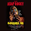 Babushka Boi/A$AP Rocky
