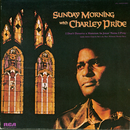 Sunday Morning with Charley Pride/Charley Pride