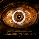 Tomorrowland 2019 EP/Dimitri Vegas & Like Mike