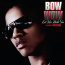Let Me Hold You EP/Bow Wow & Omarion