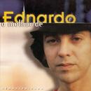 O Melhor de Ednardo/Ednardo