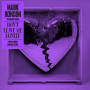 Don't Leave Me Lonely (Purple Disco Machine Remix) feat.Yebba/Mark Ronson