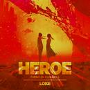 Heroe (Hero En Español)/LOKE
