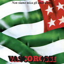 Non siamo mica gli americani! 40° RPLAY Special Edition/Vasco Rossi