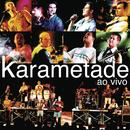 Ao Vivo/Karametade