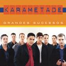 Grandes Sucessos/Karametade