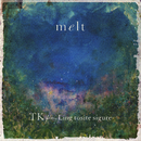 melt (with suis from ヨルシカ)/TK from 凛として時雨