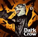 Dark Crow/MAN WITH A MISSION