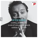 Schumann: Myrthen/Christian Gerhaher