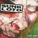 Society Anxiety/Sunk Loto