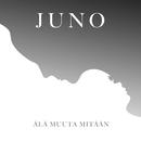 Älä muuta mitään feat.la haka/Juno