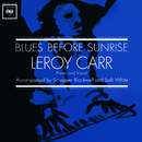 Blues Before Sunrise/Leroy Carr