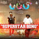 "Superstar Song (Tamil) (From ""Puppy"")/Dharan Kumar"