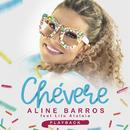 Chevere (Playback)/Aline Barros