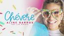 Chevere feat.Lito Atalaia/Aline Barros