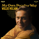 My Own Peculiar Way/Willie Nelson