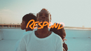 Respond feat.D'Nar Young & Taylor Poole & Trinity Anderson/Travis Greene