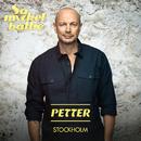Stockholm feat.Tjuvjakt/Petter