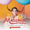 Música da Massinha (Playback)/Aline Barros