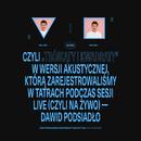 Trójkąty i Kwadraty (na żywo, akustycznie)/Dawid Podsiadlo