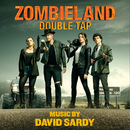 Zombieland: Double Tap (Original Motion Picture Soundtrack)/David Sardy