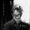 Scary Nights/G-Eazy