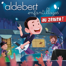 Enfantillages au Zénith (Live)/Aldebert
