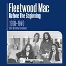 Before the Beginning - 1968-1970 Rare Live & Demo Sessions (Remastered)/Fleetwood Mac