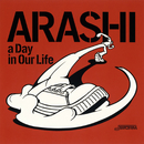 a Day in Our Life/嵐