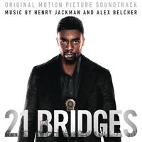 21 Bridges (Original Motion Picture Soundtrack)/Henry Jackman and Alex Belcher