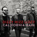 California Rain (Single Version)/Dizzy Mizz Lizzy