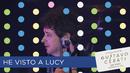 He Visto a Lucy (En Vivo en Monterrey)/Gustavo Cerati