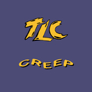Creep (Remixes)/TLC