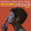 Fascinação e Outras Valsas Famosas/Carlos Galhardo