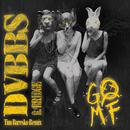 GOMF (Tim Baresko Remix) feat.BRIDGE/DVBBS