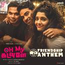 "Friendship Anthem (From ""Oh My Kadavule"")/Leon James"