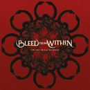 The End of All We Know/Bleed From Within