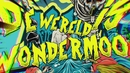De Wereld Is Wondermooi (feat. Sven DC from Aborted)/Fleddy Melculy