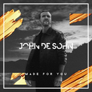 Made For You/John De Sohn