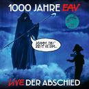 1000 Jahre EAV Live - Der Abschied/EAV