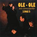 En Concierto 1983/Ole Ole