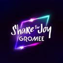 Share The Joy/Gromee