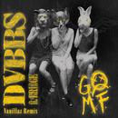 GOMF (Vanillaz Remix) feat.BRIDGE/DVBBS