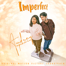Cermin Hati (Imperfect - Original Motion Picture Soundtrack)/Audrey Tapiheru