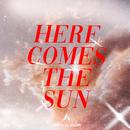 Here Comes The Sun/Campsite Dream