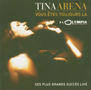 Vous êtes toujours là/Tina Arena