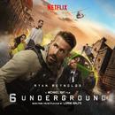 6 Underground (Music From the Netflix Film)/Lorne Balfe